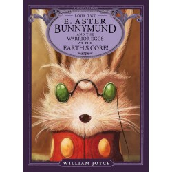 E. Aster Bunnymund and the...