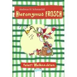 Hieronymus Frosch feiert...