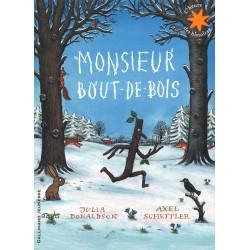 Monsieur Bout-de-Bois...